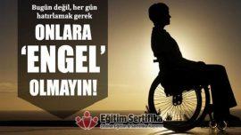 3 Aralık Dünya Engelliler Günü Kutlu Olsun!