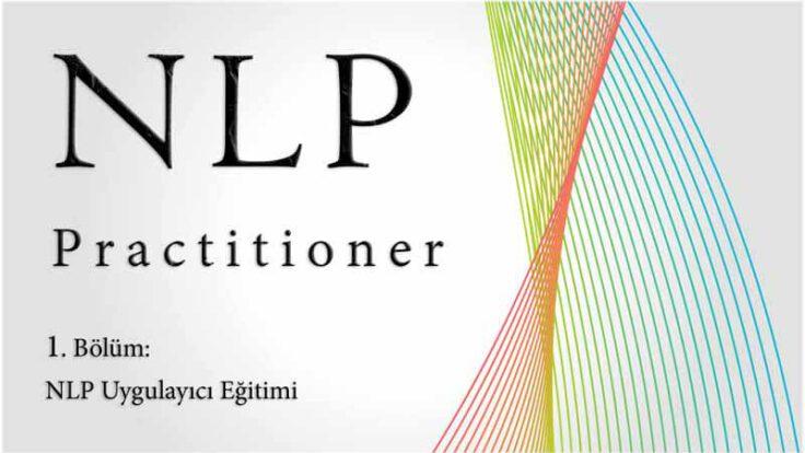 NLP Practitioner (Uygulayıcı) Temel Eğitimi Sertifikası