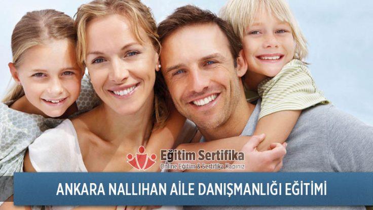 Aile Danışmanlığı Eğitimi Ankara Nallıhan