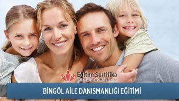 Bingöl Aile Danışmanlığı Eğitimi