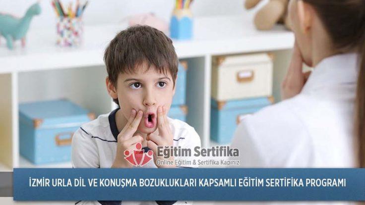 Dil ve Konuşma Bozuklukları Kapsamlı Eğitim Sertifika Programı İzmir Urla