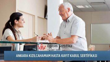 Hasta Kayıt Kabul Sertifika Programı Ankara Kızılcahamam