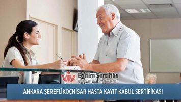 Hasta Kayıt Kabul Sertifika Programı Ankara Şereflikoçhisar