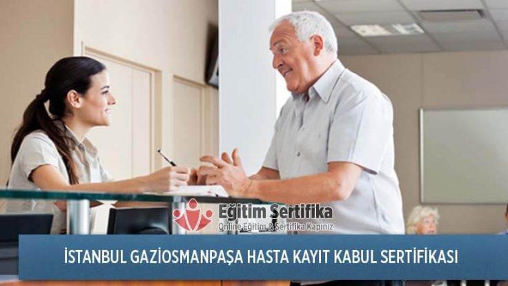 Hasta Kayıt Kabul Sertifika Programı İstanbul Gaziosmanpaşa