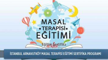 Masal Terapisi Eğitimi Sertifika Programı İstanbul Arnavutköy