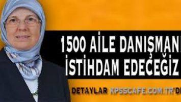 Ramazanoğlu: 1500 Aile Danışmanı İstihdam Edeceğiz
